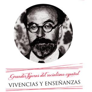 Grandes figuras del socialismo español: Fernando de los Ríos