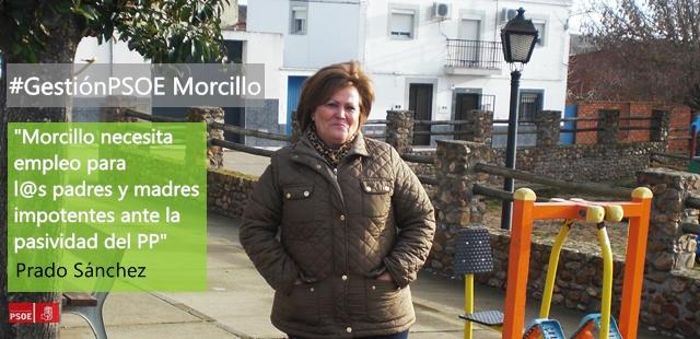 Prado Sánchez: «Morcillo necesita empleo para l@s padres y madres impotentes ante la pasividad del PP»