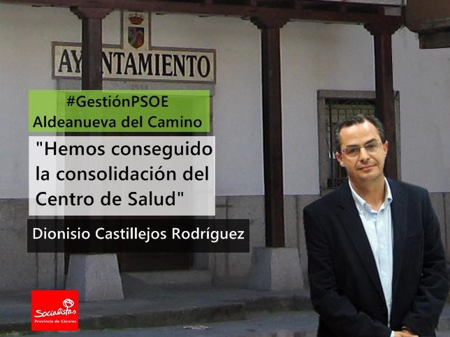 Dionisio Castillejos: «Hemos conseguido la consolidación del Centro de Salud»