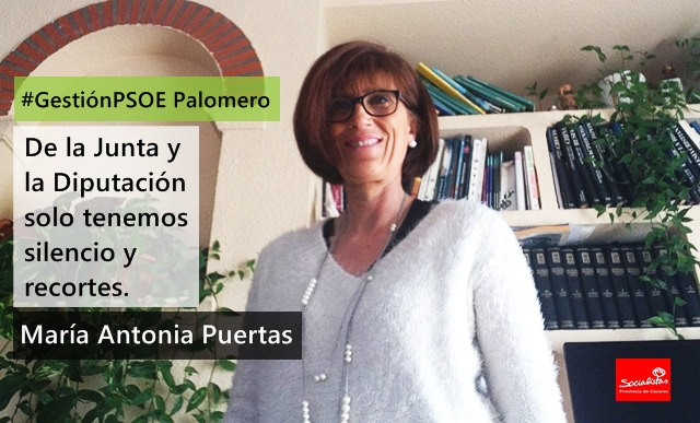 María Antonia Puertas: «De la Junta y la Diputación solo tenemos silencio y recortes»