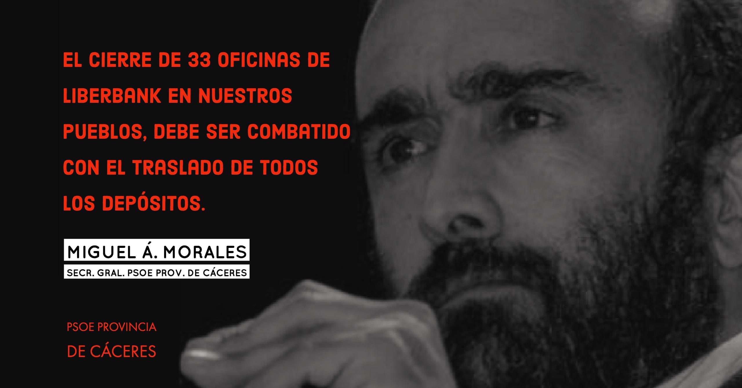 Miguel Á. Morales: «Que Liberbank no juegue con nuestros pueblos»