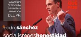 Pedro Sánchez: Recordemos que la moción de censura fue por la corrupción del Partido Popular