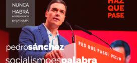 Pedro Sánchez: Les digo a los independentistas que nunca habrá independencia, nunca habrá referéndum y nunca se romperá con la Constitución y el Estatuto